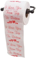 I Love you From Top to Bottom Printed Toilet Paper (1)
