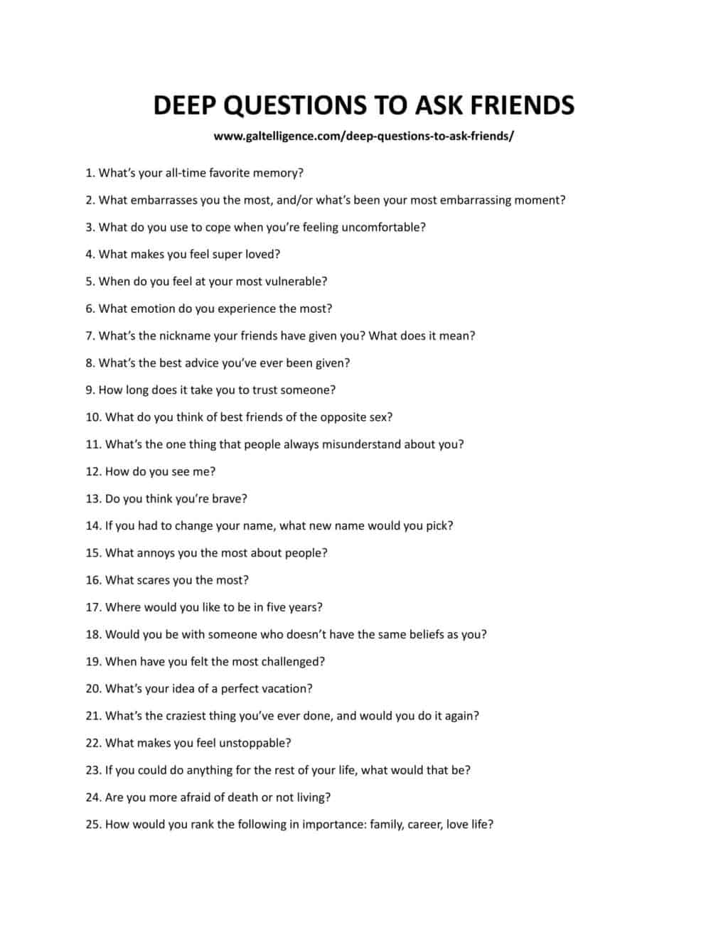 To ask close friends questions 325 YES
